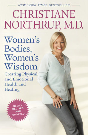 Women's Bodies, Women's Wisdom (Revised Edition) by