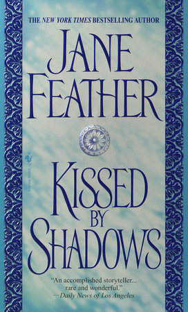 Kissed by Shadows by Jane Feather