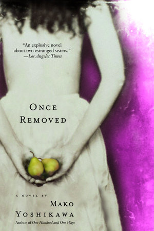 Once Removed by Mako Yoshikawa