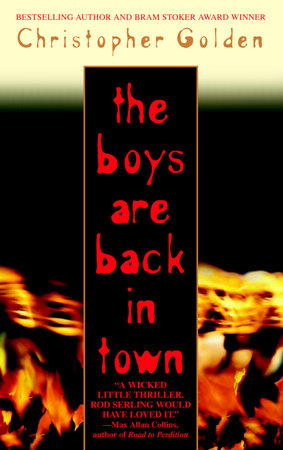 The Boys Are Back in Town by