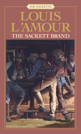 The Sackett Brand: The Sacketts