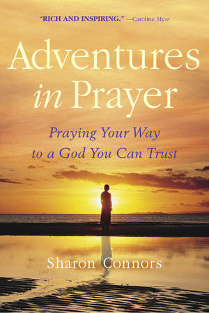 Adventures in Prayer by
