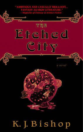The Etched City by