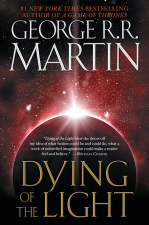 Dying of the Light by George R. R. Martin