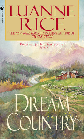 Dream Country by Luanne Rice