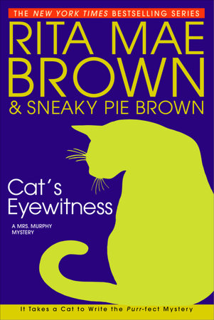 Cat's Eyewitness by Rita Mae Brown