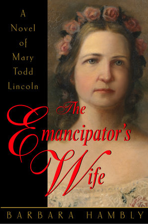 The Emancipator's Wife by