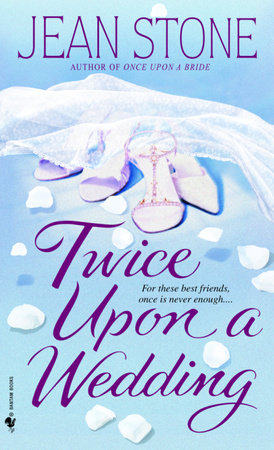 Twice Upon a Wedding by Jean Stone