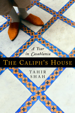 The Caliph's House by