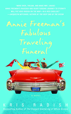 Annie Freeman's Fabulous Traveling Funeral by
