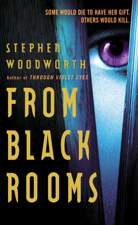 From Black Rooms by Stephen Woodworth