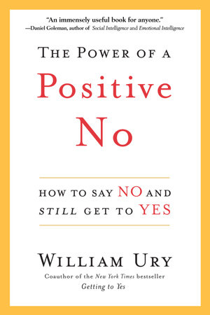 The Power of a Positive No by