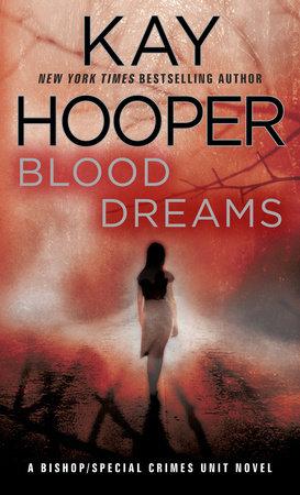 Blood Dreams by Kay Hooper