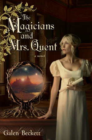 The Magicians and Mrs. Quent by