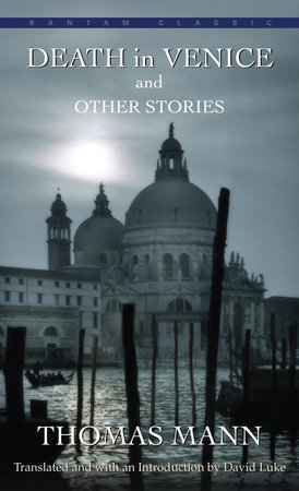 Death in Venice and Other Stories by