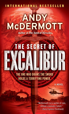 The Secret of Excalibur by Andy McDermott
