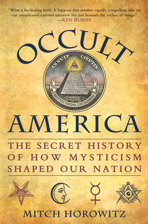 Occult America by Mitch Horowitz