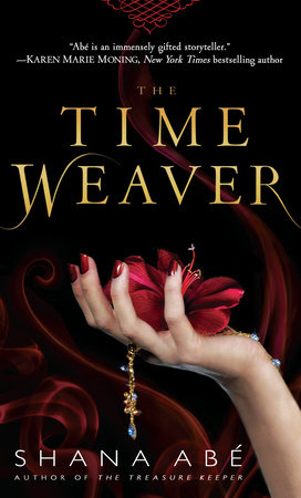 The Time Weaver by Shana Abe