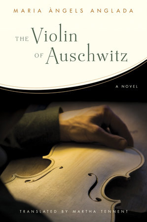 The Violin of Auschwitz by