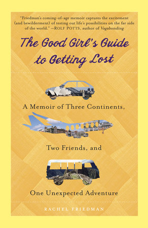The Good Girl's Guide to Getting Lost by