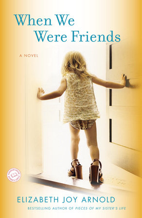 When We Were Friends by