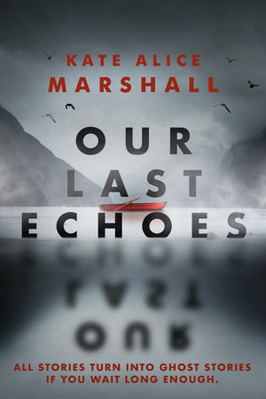 Our Last Echoes