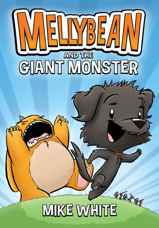 Mellybean and the Giant Monster