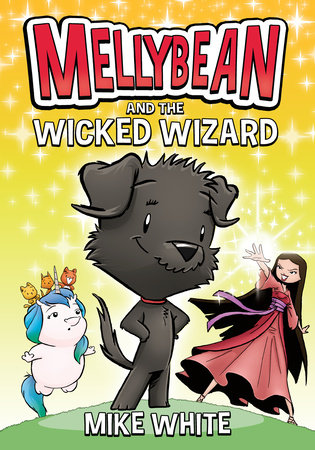 Mellybean and the Wicked Wizard