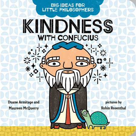 Big Ideas for Little Philosophers: Kindness with Confucius