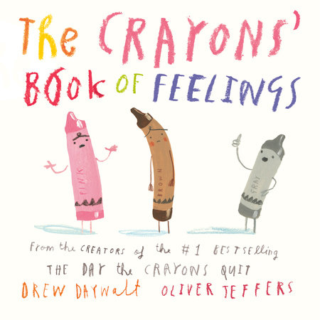 The Crayons' Book of Feelings