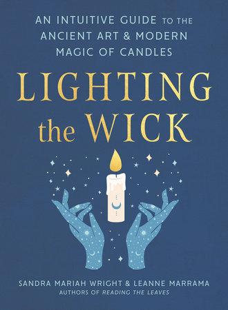 Lighting the Wick