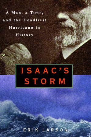 Isaac's Storm by Erik Larson