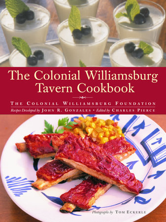 The Colonial Williamsburg Tavern Cookbook by