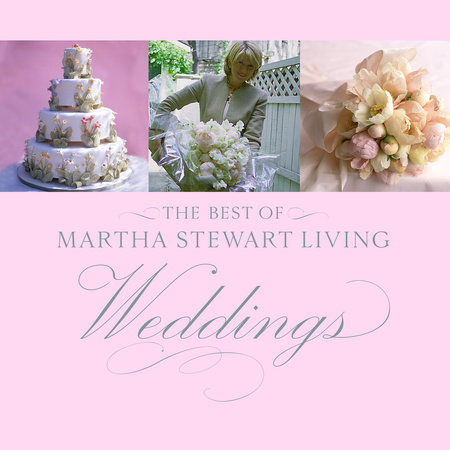 The Best of Martha Stewart Living Weddings by