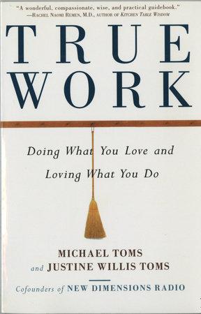 True Work by