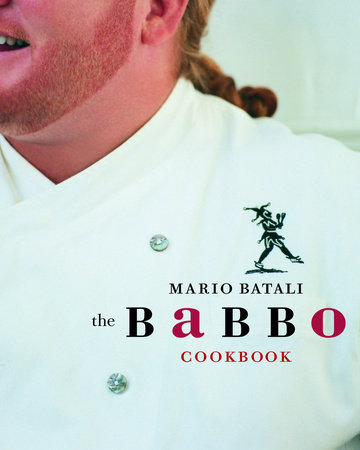 The Babbo Cookbook by