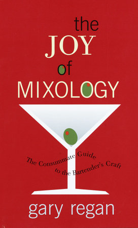The Joy of Mixology by