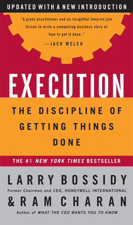 Execution by Larry Bossidy, Ram Charan and Charles Burck
