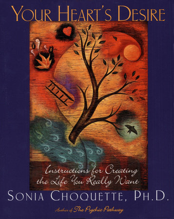 Your Heart's Desire by Sonia Choquette