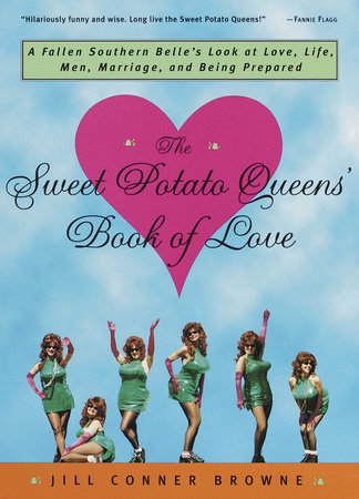 The Sweet Potato Queens' Book of Love by