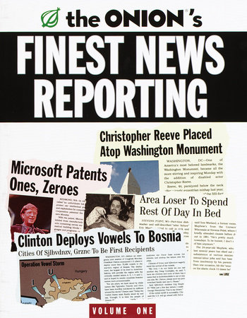 The Onion's Finest News Reporting, Volume 1 by Robert Siegel and Scott Dikkers