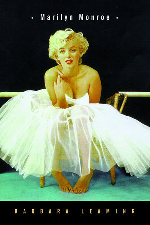 Marilyn Monroe by Barbara Leaming