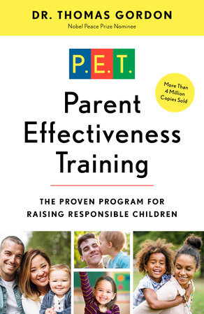 Parent Effectiveness Training by Dr. Thomas Gordon