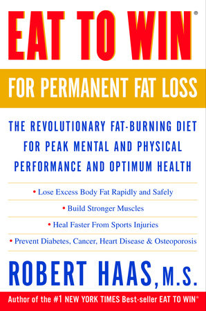 Eat to Win for Permanent Fat Loss by