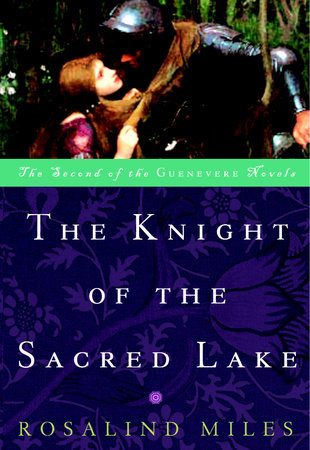 The Knight of the Sacred Lake by