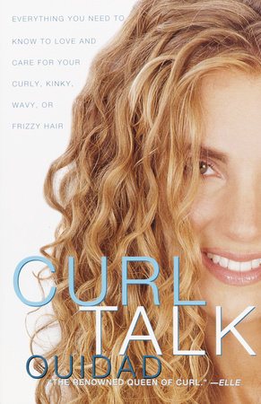 Curl Talk by Ouidad