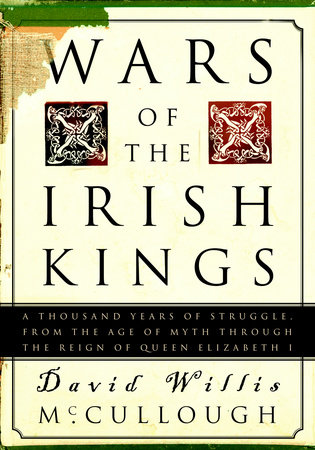 Wars of the Irish Kings by David W. McCullough