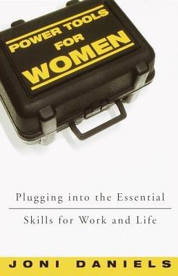 Power Tools for Women by Joni Daniels