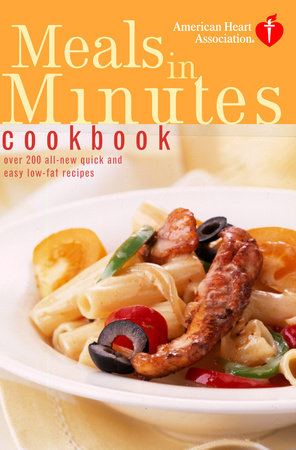 American Heart Association Meals in Minutes Cookbook by American Heart Association