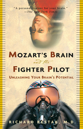 Mozart's Brain and the Fighter Pilot by